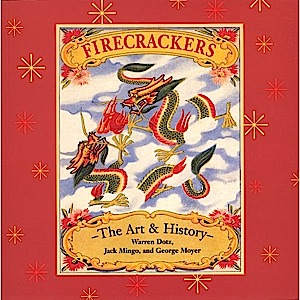 B20 - Firecrackers, The Art & History